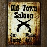オールド タウン サルーン メタルサイン/Metal Sign Old Town Saloon